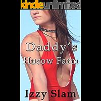 Daddy's Hucow Farm