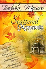 Scattered Moments Kindle Edition