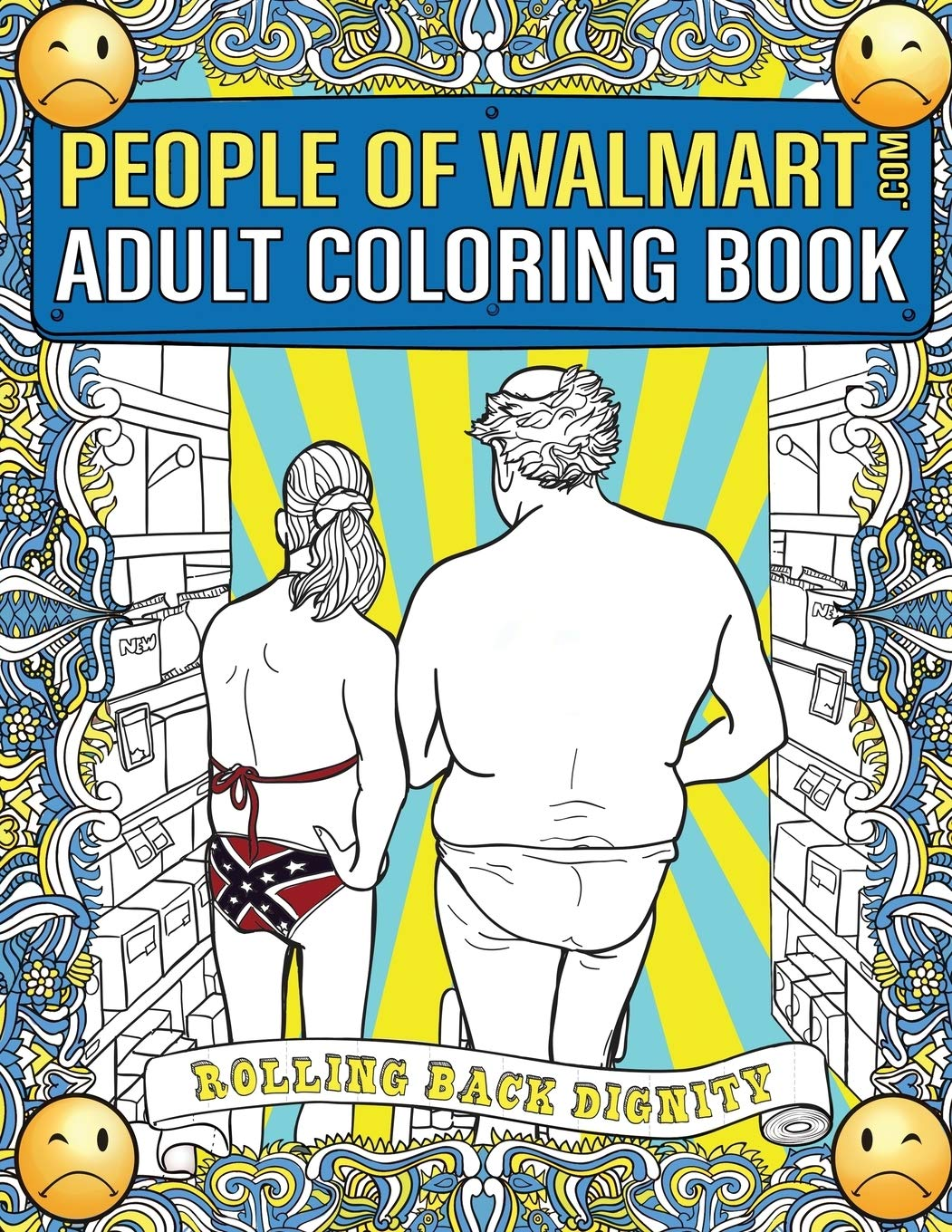 - Amazon.com: People Of Walmart.com Adult Coloring Book: Rolling