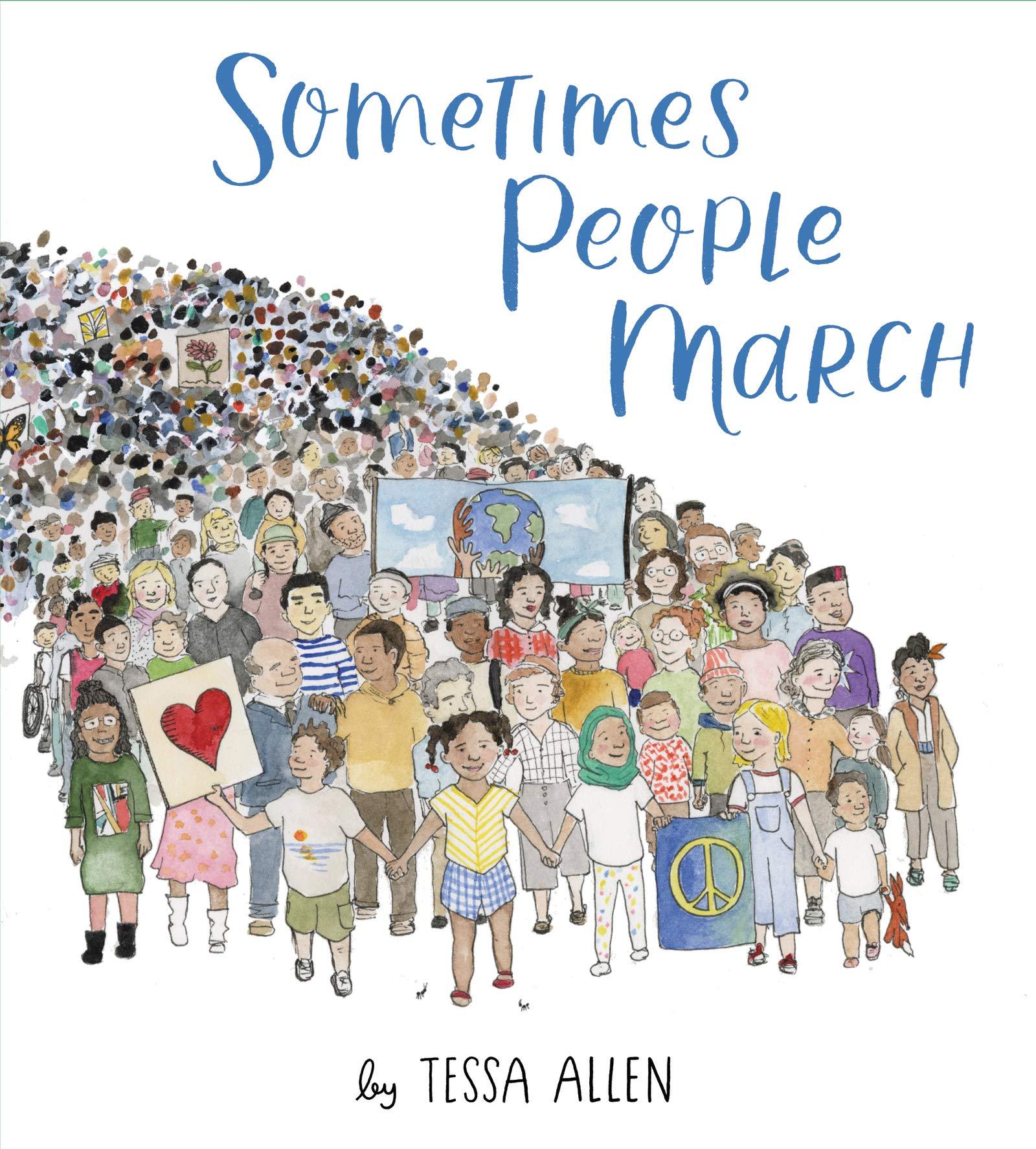 Sometimes People March: Allen, Tessa, Allen, Tessa: 9780062991188: Amazon.com: Books