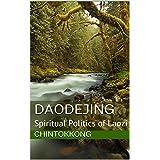 Daodejing 道德经: a translation by chintokkong (English Edition)