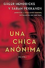An Anonymous Girl \ Una chica anónima (Spanish edition) Kindle Edition