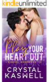 Play Your Heart Out (Sinful Serenade Book 4)