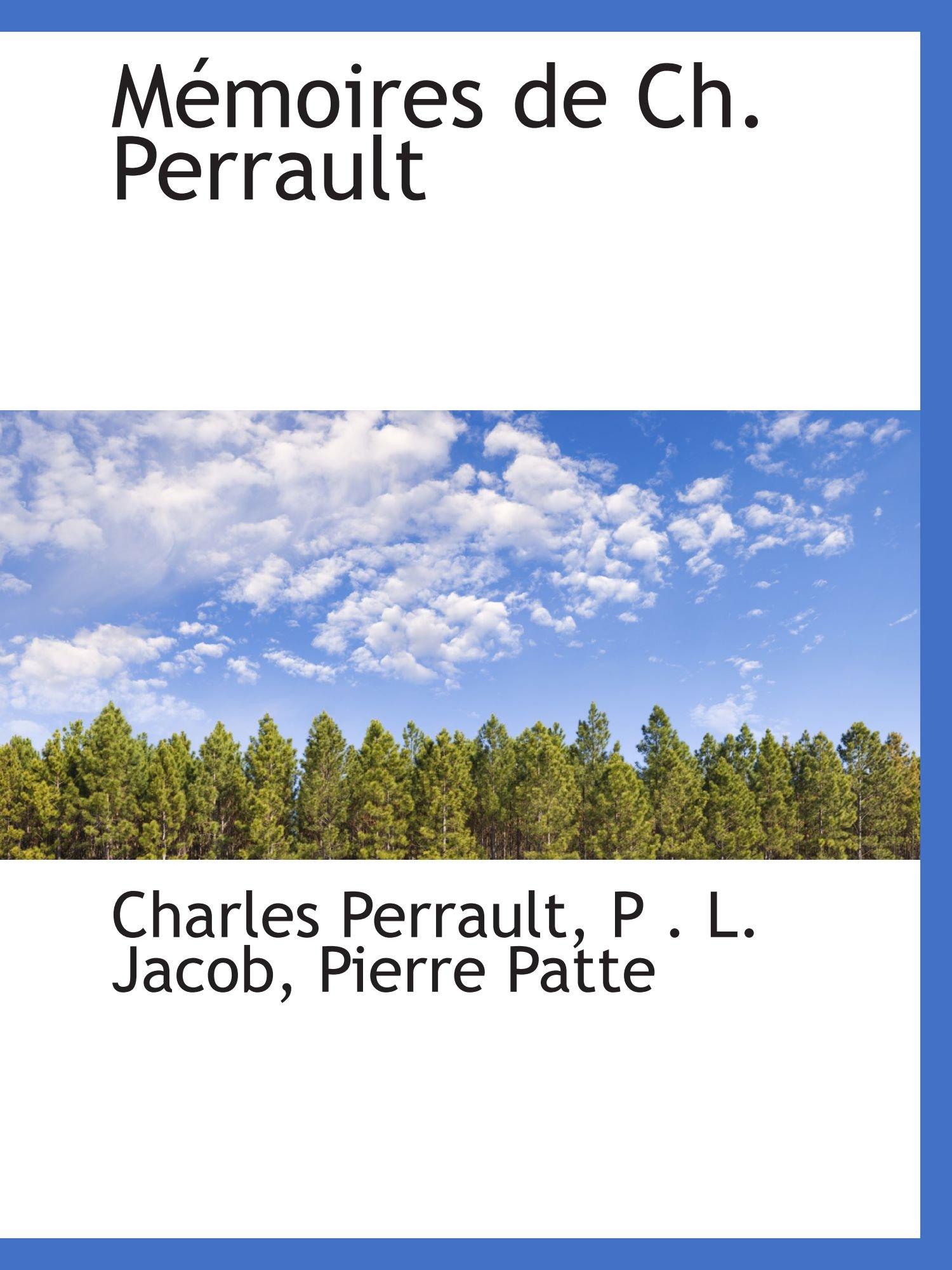 Download Mémoires de Ch. Perrault (Catalan Edition) ebook