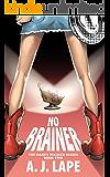 No Brainer (Darcy Walker Mystery Book 2)