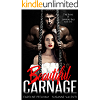 Beautiful Carnage: A Dark Mafia Bully Romance (The Boys of Sinners Bay Book 1)