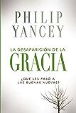 La desaparición de la gracia (Spanish Edition)