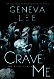 Crave Me (Royals Saga Book 4)