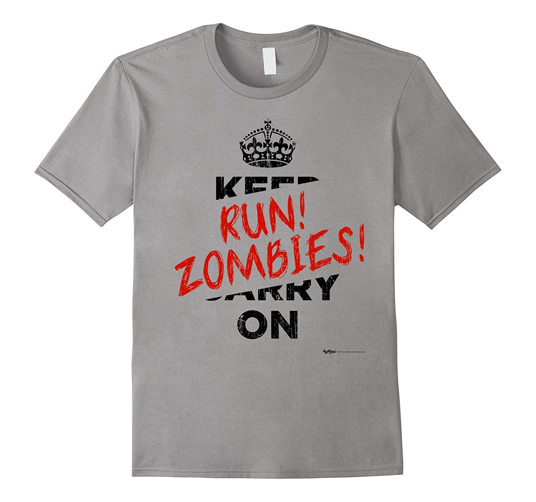 Vintage Keep Calm Carry On Run Zombies T Shirt-FL