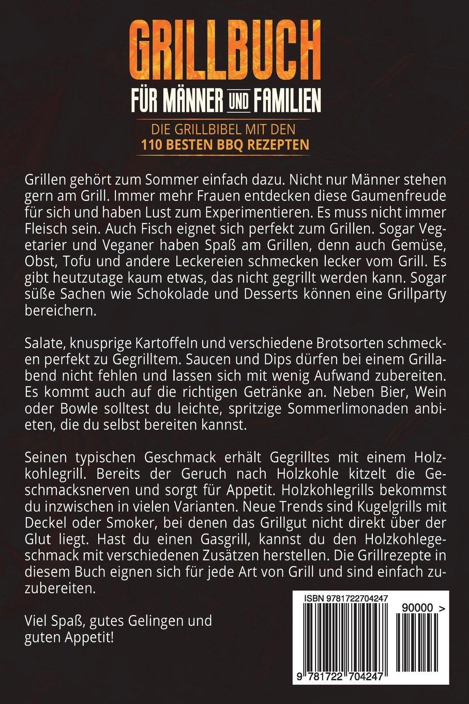 Grillbuch Für Gasgrill : grillbuch f r m nner familien die grillbibel mit den ~ A.2002-acura-tl-radio.info Haus und Dekorationen