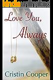 Love You, Always (English Edition)