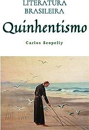 Literatura Brasileira: Quinhentismo