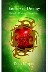 Embers of Destiny (Hannah's Heirloom Book 3) Kindle Edition