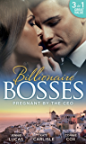 Pregnant By The Ceo: Sensible Housekeeper, Scandalously Pregnant / She's Having the Boss's Baby / The Baby Who Saved Dr Cynical (Mills & Boon M&B)