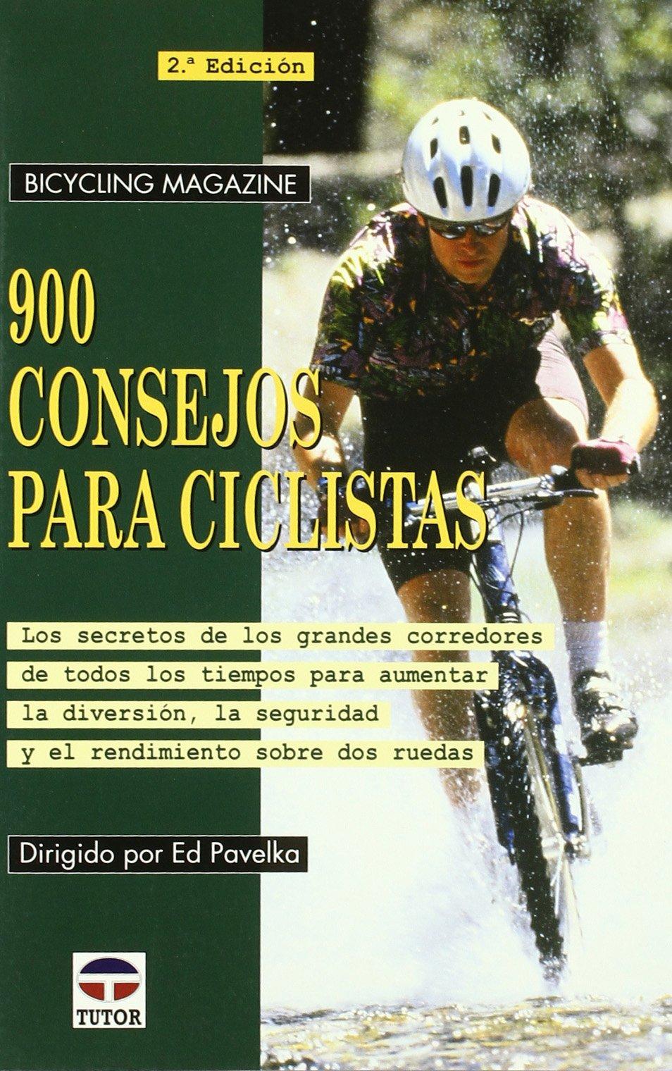 900 Consejos Para Ciclistas (Spanish) Paperback – 2013
