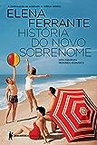 História do novo sobrenome – Juventude (Série Napolitana)