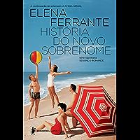 História do novo sobrenome – Juventude (Série Napolitana Livro 2)