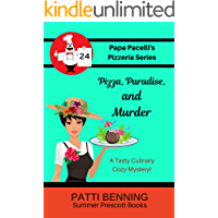 Pizza, Paradise, and Murder (Papa Pacelli's Pizzeria Series Book 24)
