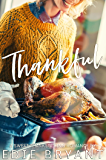 Thankful (A Sweet Thanksgiving Romance)