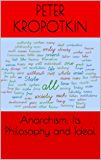 Anarchism: Its Philosophy and Ideal