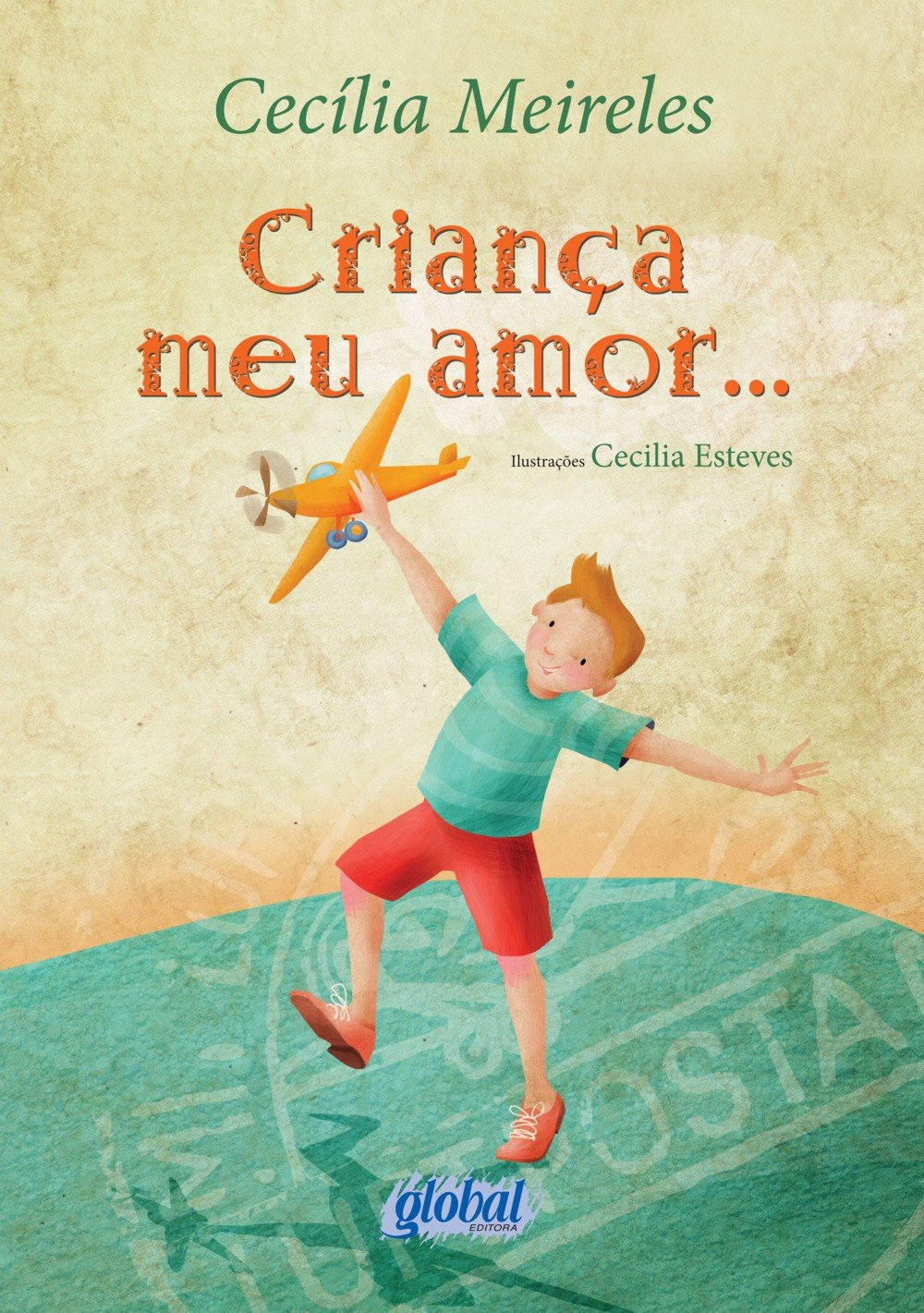 Crianca Meu Amor. . . - Ed. 2013 - Nova Ortografia (Em Portugues do Brasil) PDF