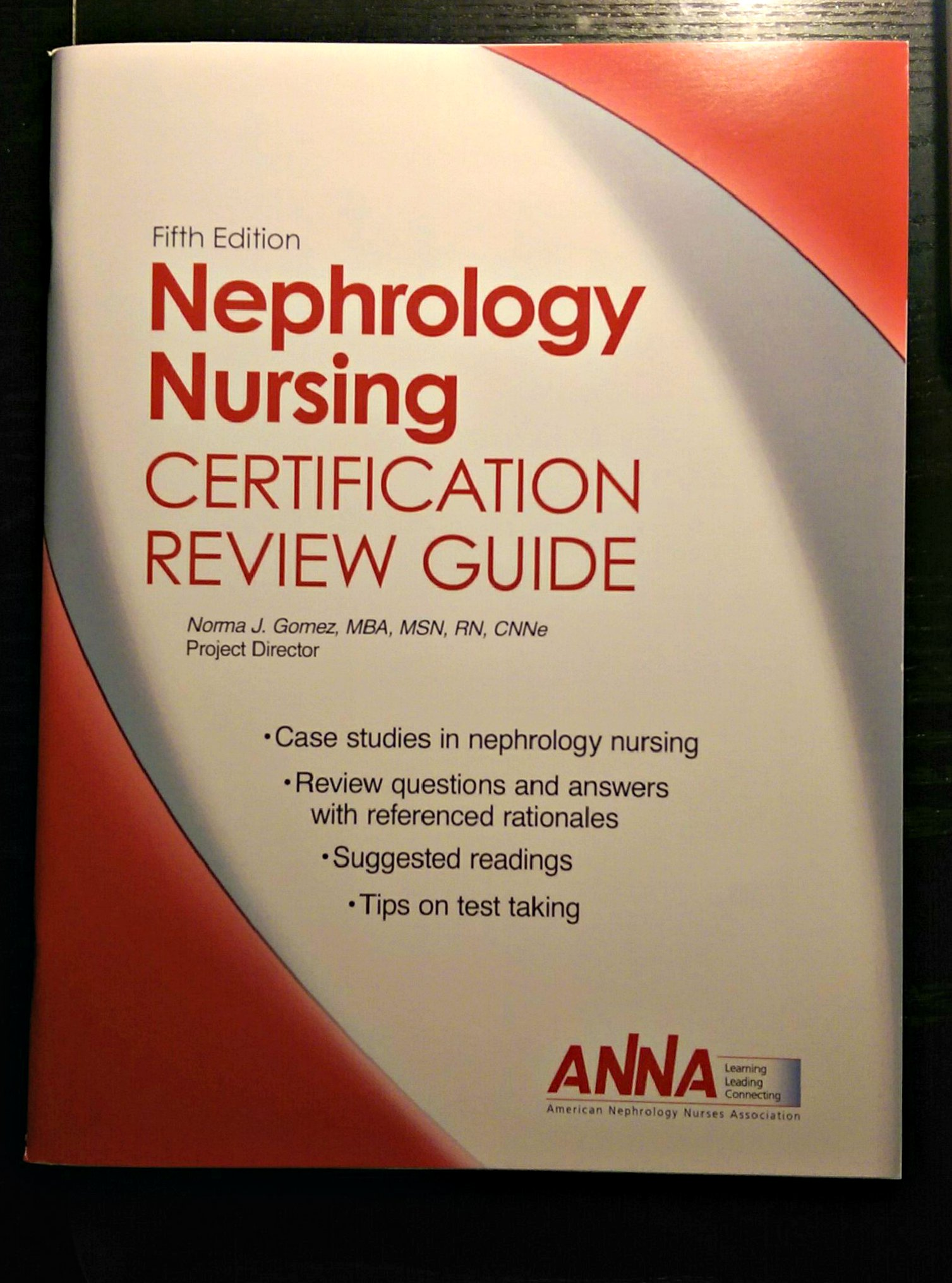 Nephrology Nursing Certification Review Guide 5th Edition Norma J