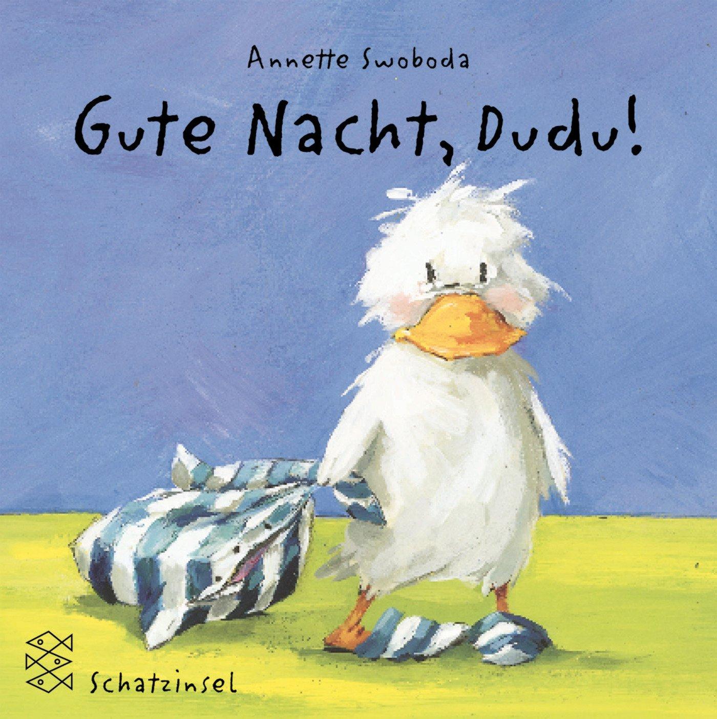 Präferenz Gute Nacht, Dudu. ( Ab 2 J.).: Annette Swoboda: 9783596850914  NU43