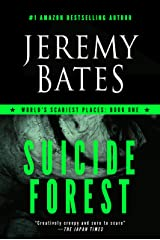 Suicide Forest: A Novel (World's Scariest Places Book 1) Kindle Edition