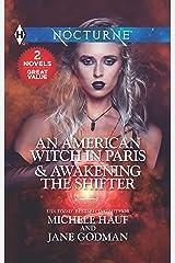 An American Witch in Paris & Awakening the Shifter: An American Witch in Paris\Awakening the Shifter