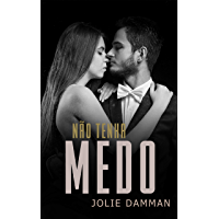 Não Tenha Medo: Um Romance Mafioso (Clube da Máfia Livro 1)