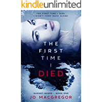 The First Time I Died (Garnet McGee Book 1)