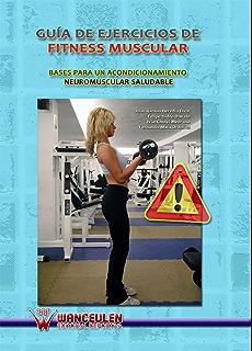 Guía de ejercicios de fitness muscular: Bases para un…
