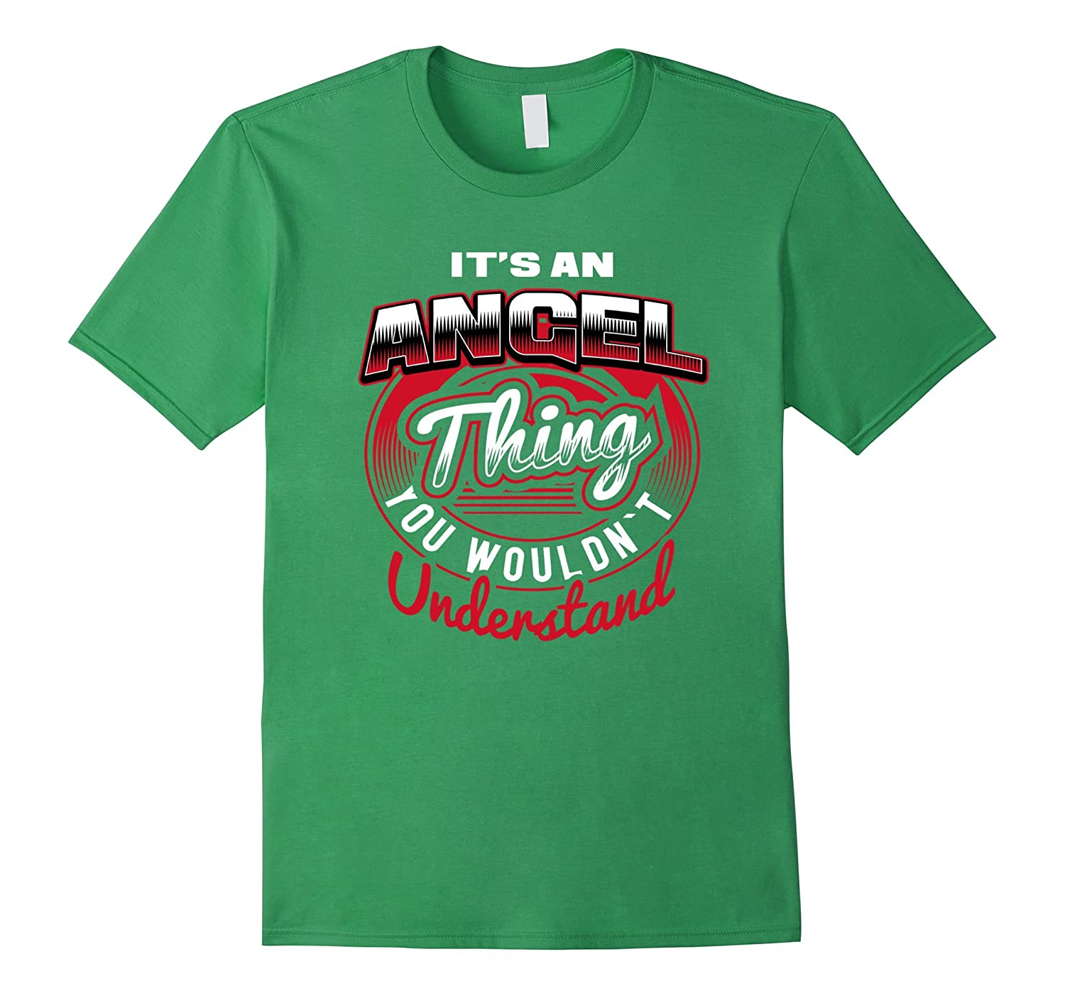 ANGEL Name T-Shirts: It's An ANGEL Thing-TH