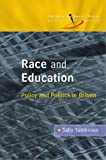 Race and Education: Policy and Politics in Britain: Policy and Politics in Britain (Introducing Social Policy)