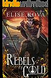 The Rebels of Gold (Loom Saga Book 3)