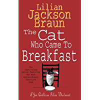 The Cat Who Came to Breakfast (The Cat Who… Mysteries, Book 16): An enchanting feline whodunit for cat lovers everywhere (The Cat Who...) (English Edition)