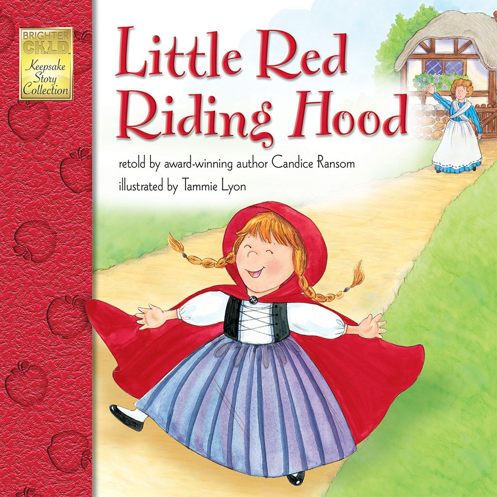 Little Red Riding Hood Paperback – January 1, 2002 Candice Ransom Tammie Lyon Brighter Child 1577681983