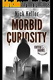 Morbid Curiosity: Erter & Dobbs Book 3
