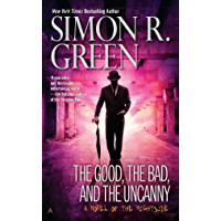 The Good, the Bad, and the Uncanny (Nightside Series Book 10) (English Edition)