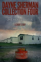 One More Disaster: A Short Story (Book 4) (Short Stories) Kindle Edition