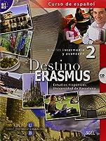 Destino Erasmus. Per Le Scuole Superiori. Con CD