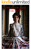 The Bride and the Beast: A series of Mail Order Bride & Amish romance stories