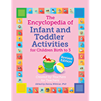 The Encyclopedia of Infant and Toddler Activities, revised (The GIANT Encyclopedia Series)