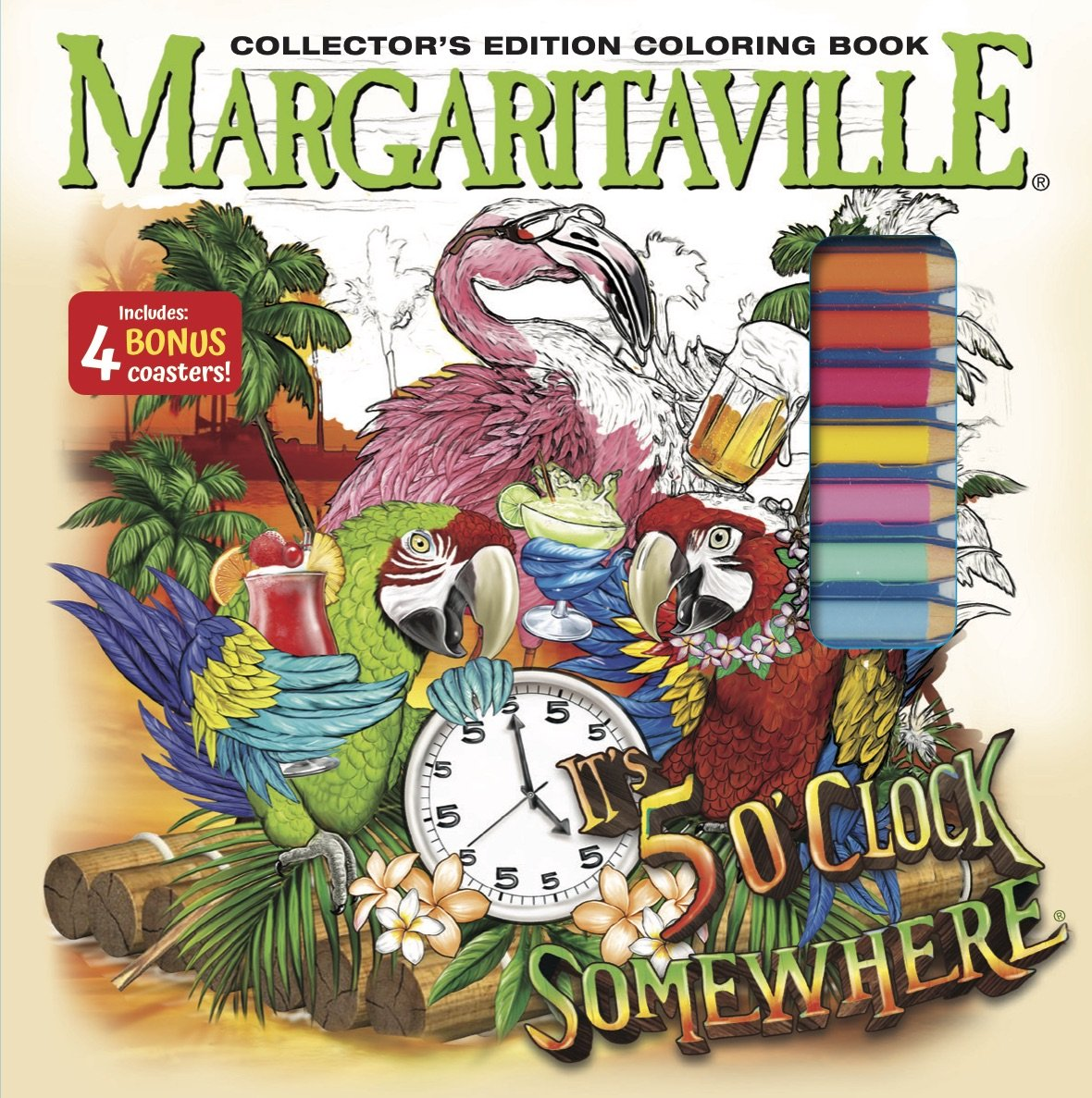 Amazon Margaritaville 5 OClock Somewhere Adult Coloring Book Collectors Edition With 24 Colored Pencils Pencil Sharpener And 4 Drink Coasters