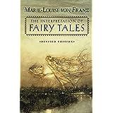 The Interpretation of Fairy Tales (C. G. Jung Foundation Books Series)