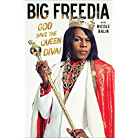 Big Freedia: God Save the Queen Diva! book cover