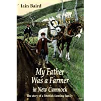 My father was a farmer in New Cumnock: The story of a Scottish farming family