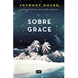Sobre Grace (Spanish Edition)