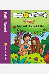 The Beginner's Bible Adam and Eve in the Garden: My First (I Can Read! / The Beginner's Bible) Kindle Edition