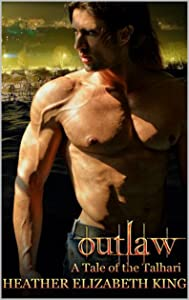 Outlaw (A Tale of the Talhari Book 2)